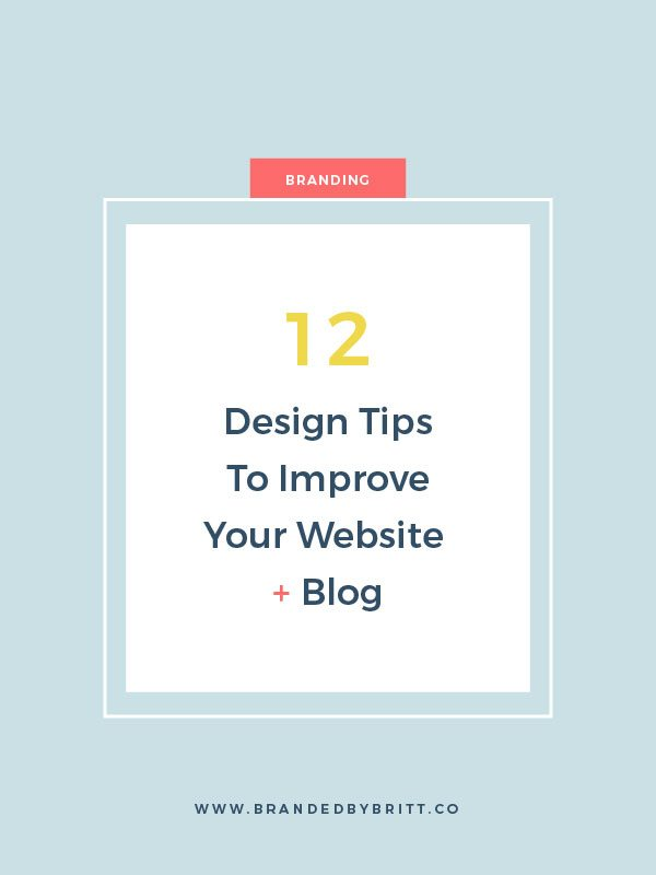 12 Design Tips to Improve Your Website + Blog