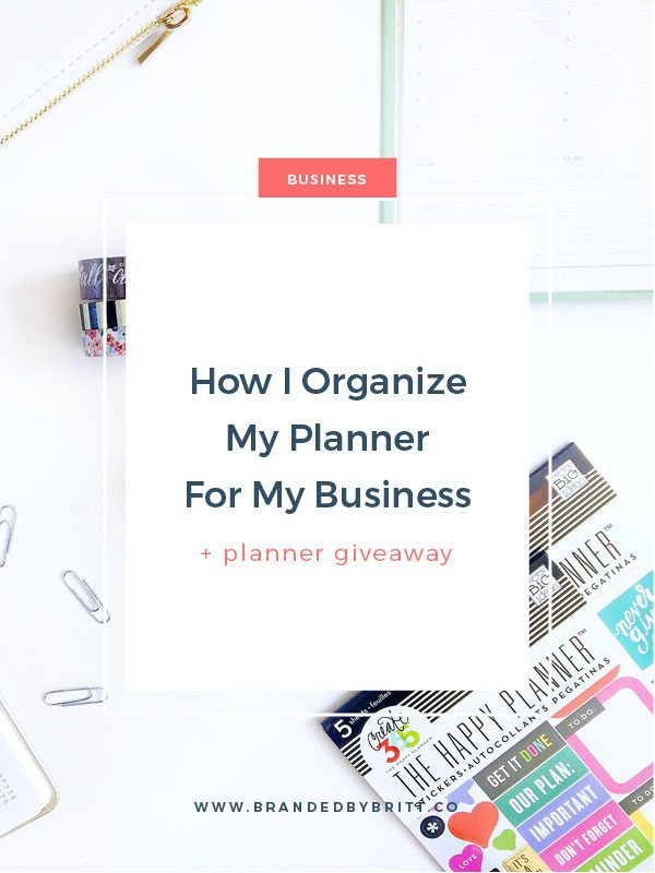 How I Organize My Planner for My Business