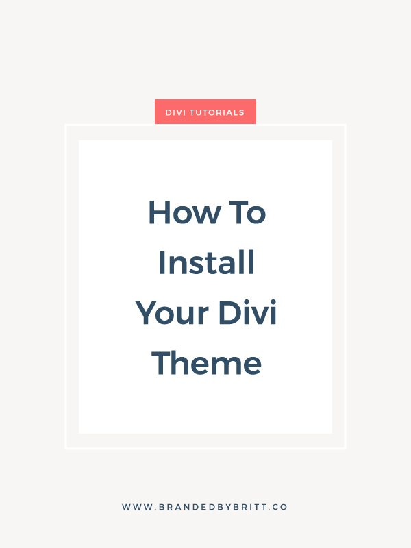 How To Install Your Divi Theme