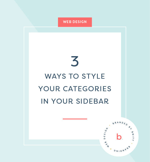 3 Ways To Style Your Blog Categories In Your Sidebar