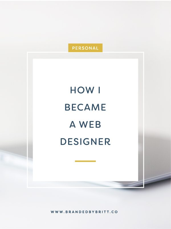 How I Became A Web Designer