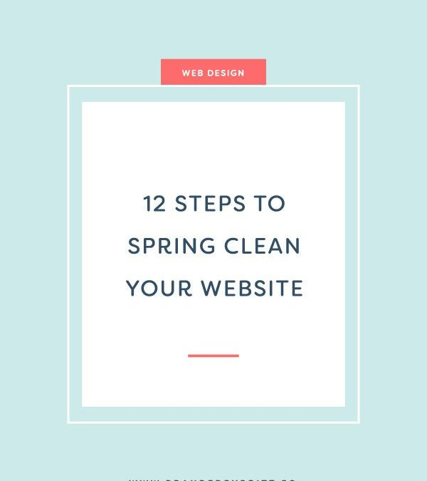 12 Steps To Spring Clean Your Website