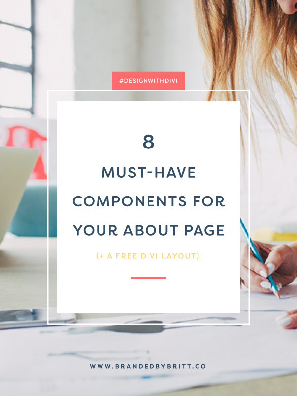 8 Must-Have Components For Your About Page + A Free Divi Layout