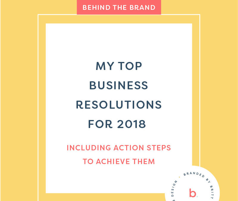 My Top Business Resolutions for 2018